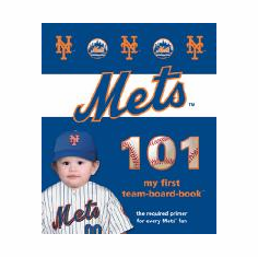 New York Mets 101<br>Board-Book<br>ONLY 2 LEFT!