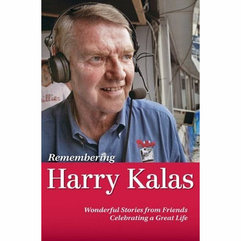 Remembering Harry Kalas by Rich Wolfe