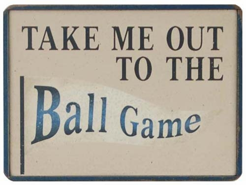 Take Me Out to the Ball Game Wooden Sign