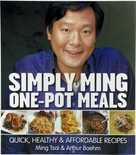 Simply Ming One-Pot Meals: Quick, Healthy & Affordable Recipes Autographed