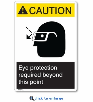 Caution Eye Protection Required Rigid Plastic Sign - 7