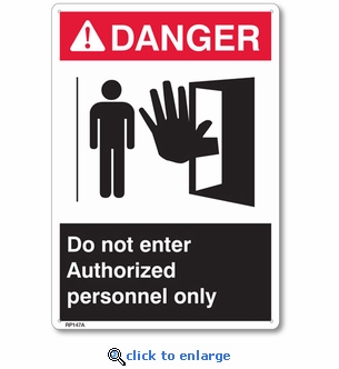 Danger Authorized Personnel Only Rigid Plastic Sign - 7