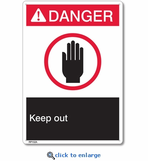 Danger Keep Out Rigid Plastic Sign - 7