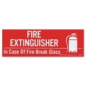 "In Case of Fire Break Glass Label - Vinyl Self-Adhesive - 6"" x 2"""