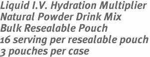 Liquid I.V. Hydration Multiplier  Natural Powder Drink Mix Bulk Resealable Pouch 16 serving per resealable pouch  3 pouches per case