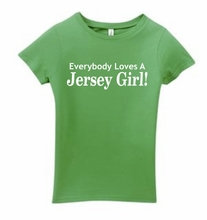 Everybody Loves a Jersey Girl Shirt