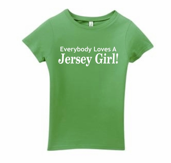more photos 5ed92 844e9 Everybody Loves a Jersey Girl Shirt - On SALE $19.95 | Guido ...