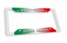 Happiness Is Being Italian License Plate Frame