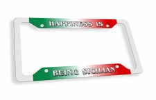 Happiness Is Being Sicilian License Plate Frame