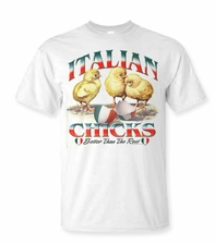 Italian Chicks Shirts