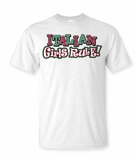 Italian Girls Rule Shirts