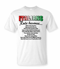 Italian's Rule Because T-shirt