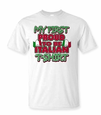 My First Proud to be Italian Shirt