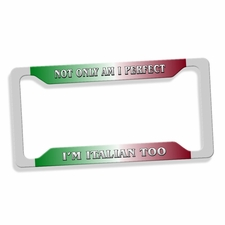 Not Only Am I Perfect I'm ...  License Plate Frame