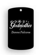 The Godmother Dog Tags
