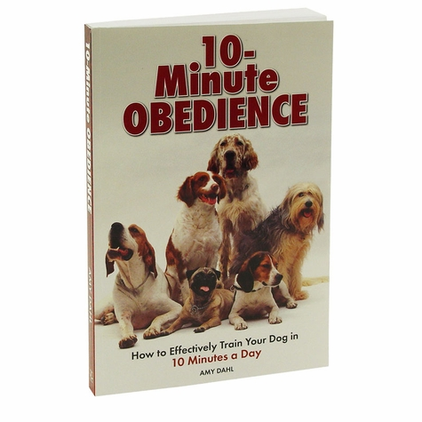 10-Minute Obedience by Amy Dahl