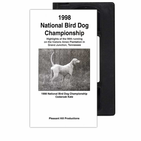 1998 National Bird Dog Championship VHS Tape