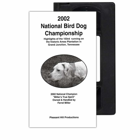 2002 National Bird Dog Championship VHS Tape