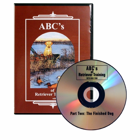 ABC's of Retriever Training - Part Two: The Finished Dog DVD