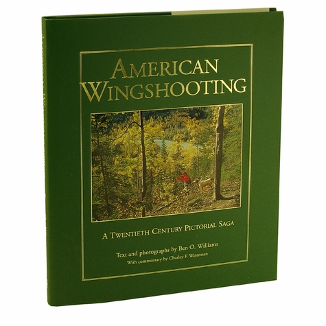 American Wingshooting by Ben O. Williams