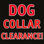 buy discount  Dog Collar Clearance Sale!!