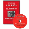 Delmar Smith Vol. 1: Training Gun Dogs -- Yard & Field Training DVD