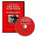 buy discount  Delmar Smith Vol. 2: Training Gun Dogs to Retrieve -- Force Retrieving DVD