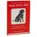 buy discount  Field Guide to Dog First Aid Third Edition by Randy Acker, DVM