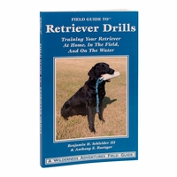 buy discount  Field Guide to Retriever Drills by Benjamin H. Schleider III & Anthony Z. Roettger