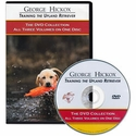buy discount  George Hickox Training the Upland Retriever: The DVD Collection, Volumes I through III