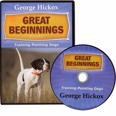 Great Beginnings: The First Year - Training Pointing Dogs DVD with George Hickox