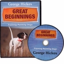 buy discount  Great Beginnings: The First Year - Training Pointing Dogs DVD with George Hickox