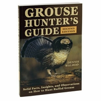 shop Grouse Hunter's Guide Book by Dennis Walrod