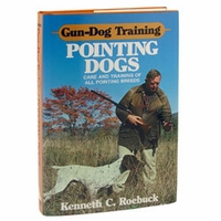 buy discount  Gun Dog Training: Pointing Dogs by Kenneth C. Roebuck