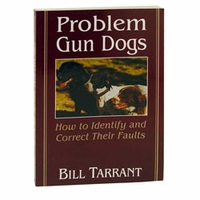 buy discount  Problem Gun Dogs by Bill Tarrant
