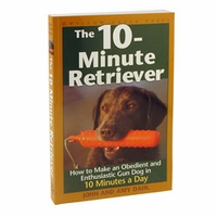 buy discount  The 10-Minute Retriever by John and Amy Dahl