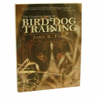 buy discount  The Complete Guide to Bird Dog Training by John R. Falk