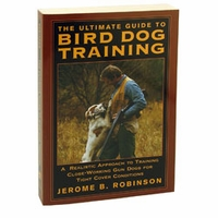 buy discount  The Ultimate Guide to Bird Dog Training by Jerome B. Robinson
