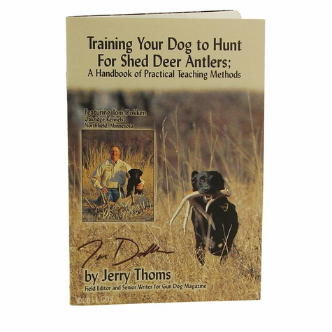Training Your Dog to Hunt for Shed Deer Antlers Booklet by Jerry Thoms