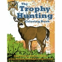 Trophy Hunting Coloring Book