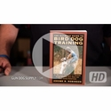 buy discount  VIDEO: Jerome Robinson -- Ultimate Guide to Bird Dog Training