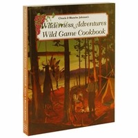 buy discount  Wilderness Adventures Wild Game Cookbook by Chuck and Blanche Johnson