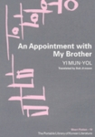 An Appointment with My Brother