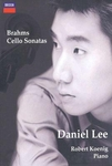 Brahms : Cello Sonatas Nos.1 & 2 - Daniel Lee