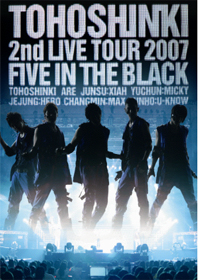 Dong Bang Shin Ki - 2nd Live Tour 2007... FIVE IN THE BLACK (Region-3 / 2 DVD Set)
