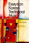 Essays on Korean Traditional Music