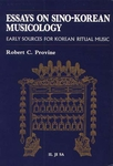Essays on Sino-Korean Musicology