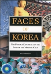 Faces of Korea: The Foreign Experience in the Land of the Morning Calm