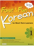 Fast & Fun Korean for Short-Term Learners 1 (w/ MP3 CD)