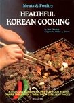 Healthful Korean Cooking: Meats & Poultry